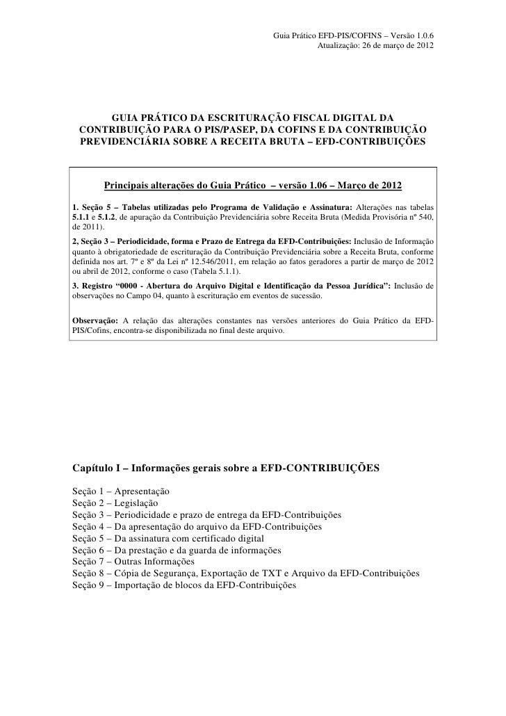 GUIA PRÁTICO DA ESCRITURAÇÃO FISCAL DIGITAL DA  CONTRIBUIÇÃO PARA O PIS/PASEP, DA COFINS E DA CONTRIBUIÇÃO  PREVIDENCIÁRIA SOBRE A RECEITA BRUTA – EFD-CONTRIBUIÇÕES