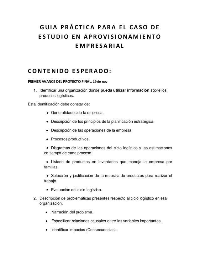 GUIA PRÁCTICA PARA EL CASO DE      ESTUDIO EN APROVISIONAMIENTO               EMPRESARIALCONTENIDO ESPERADO:PRIMER AVANCE ...