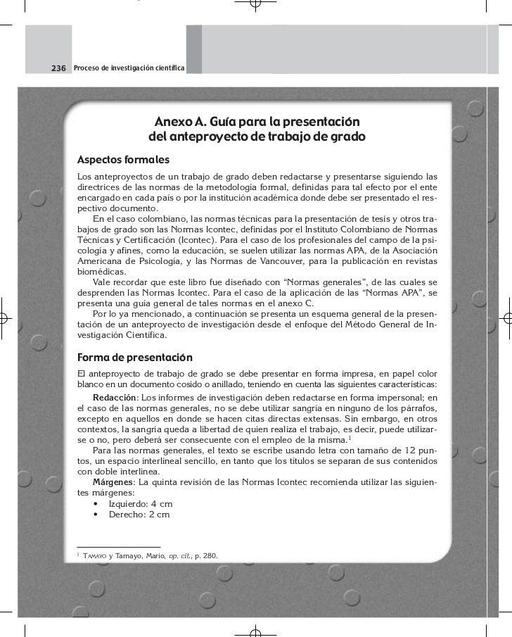 236 Proceso de investigación científica                               Anexo A. Guía para la presentación                  ...