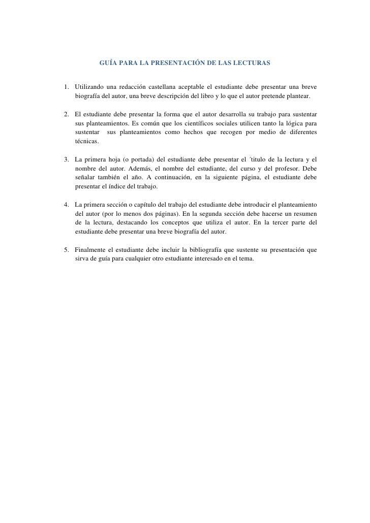 GUÍA PARA LA PRESENTACIÓN DE LAS LECTURAS   1. Utilizando una redacción castellana aceptable el estudiante debe presentar ...