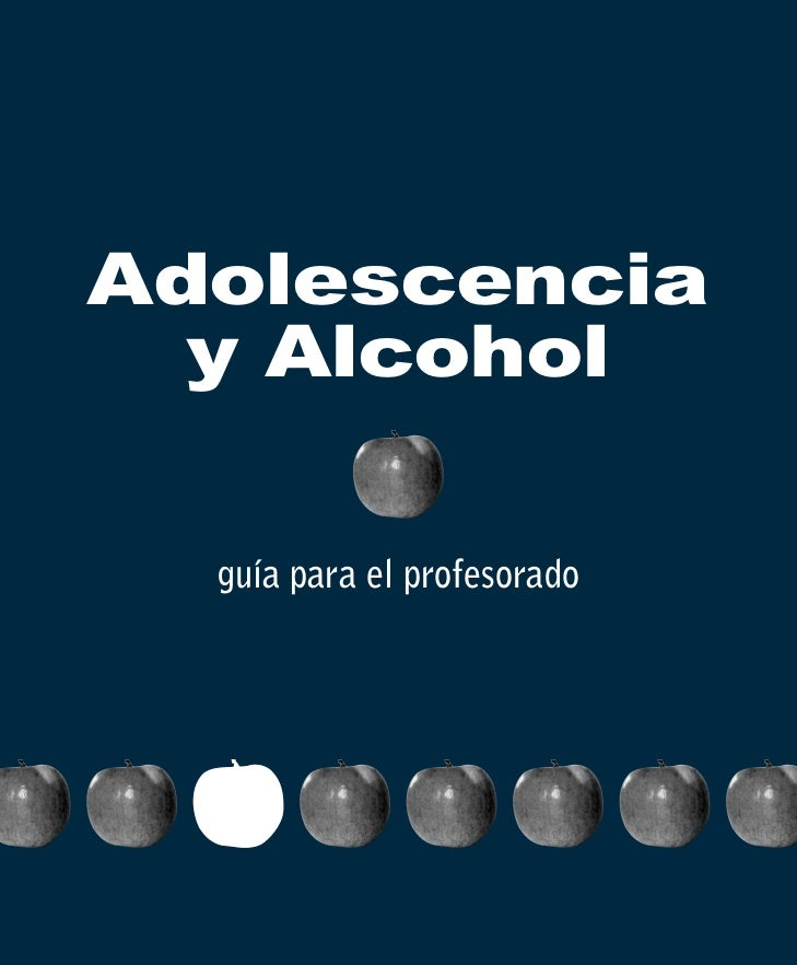Adolescencia  y Alcohol  guía para el profesorado