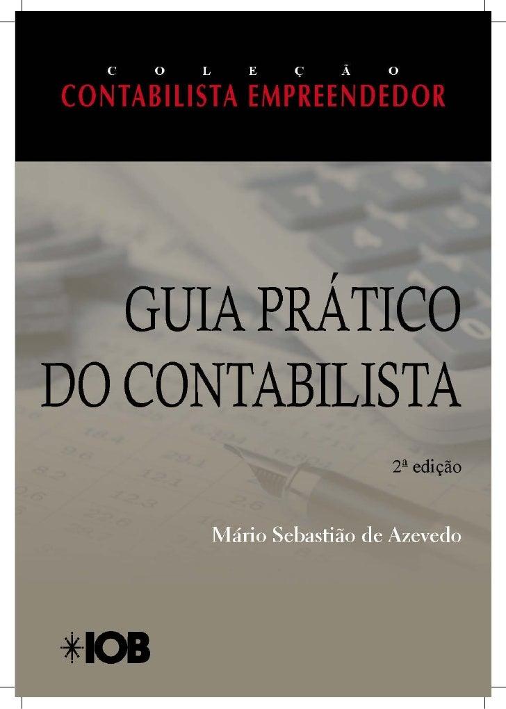 MÁRIO SEBASTIÃO DE AZEVEDO PEREIRA         GUIA PRÁTICO DO      CONTABILISTA   O DIA A DIA NA CONTABILIDADE