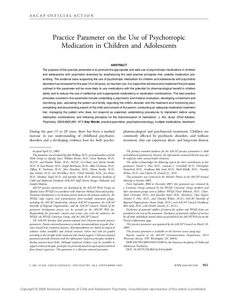 AACAP OFFICIAL ACTION                            Practice Parameter on the Use of Psychotropic                            ...