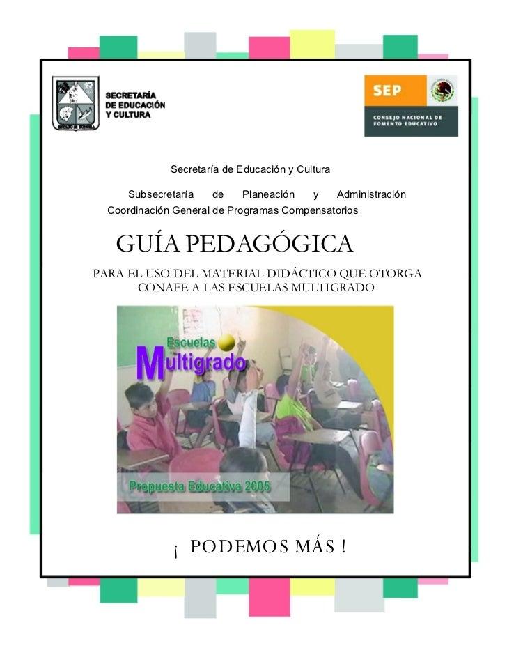 Secretaría de Educación y Cultura  Subsecretaría de Planeación y Administración Coordinación General de Programas Compensa...