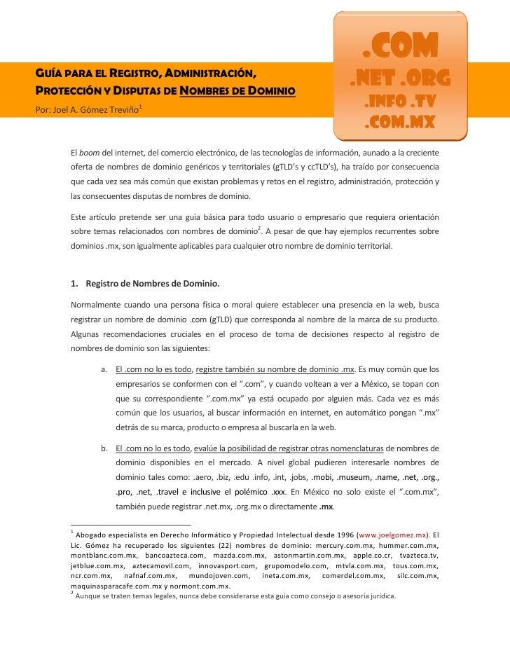 .comGUÍA PARA EL REGISTRO, ADMINISTRACIÓN,PROTECCIÓN Y DISPUTAS DE NOMBRES DE DOMINIO                                     ...