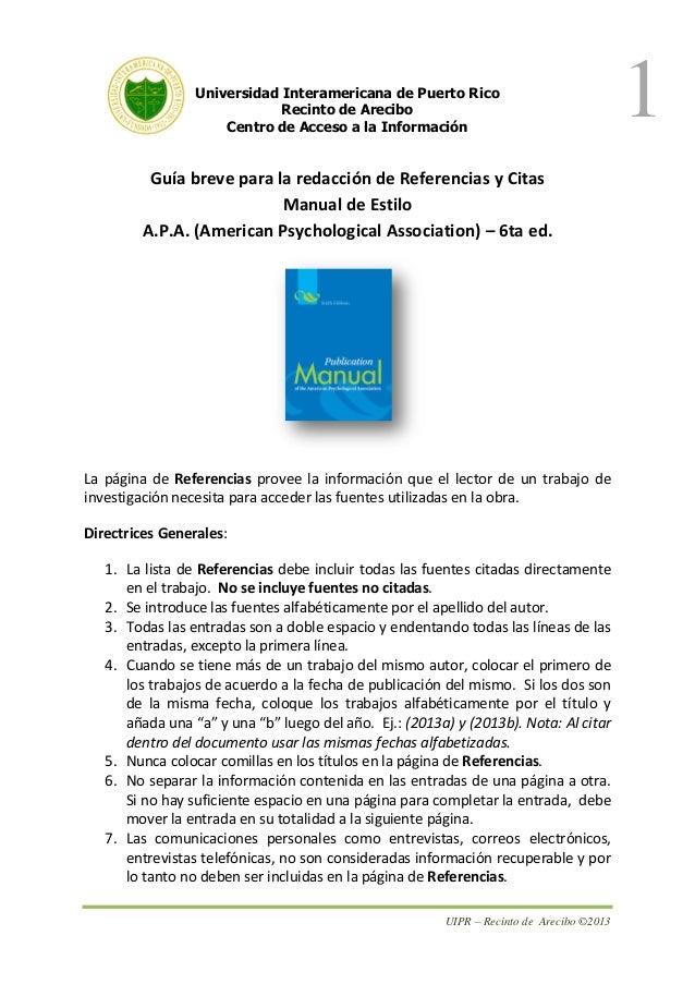 Universidad Interamericana de Puerto Rico Recinto de Arecibo Centro de Acceso a la Información  Guía breve para la redacci...