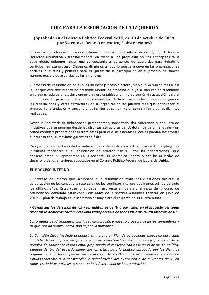GUÍAPARALAREFUNDACIÓNDELAIZQUIERDA      (AprobadoenelConsejoPolíticoFederaldeIU,de10deoctubrede2009,...