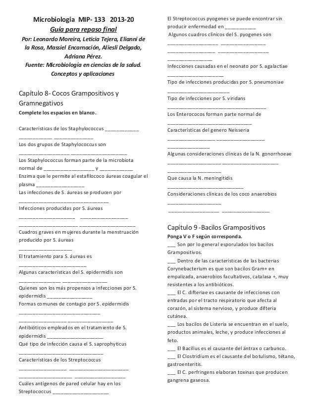 Microbiología MIP- 133 2013-20 Guía para repaso final Por: Leonardo Moreira, Leticia Tejera, Elianni de la Rosa, Massiel E...