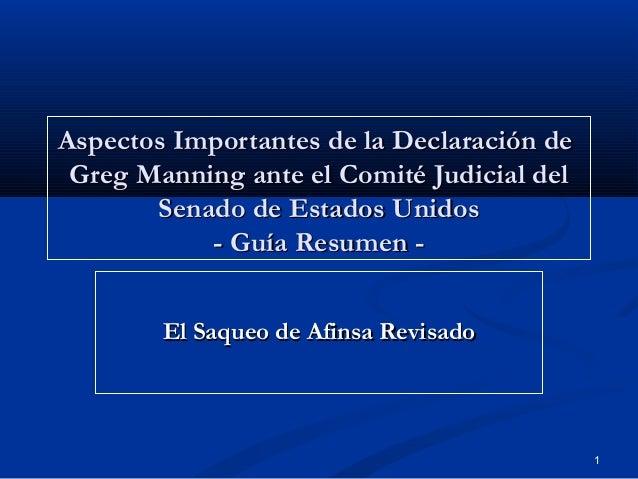 1 Aspectos Importantes de la Declaración deAspectos Importantes de la Declaración de Greg Manning ante el Comité Judicial ...
