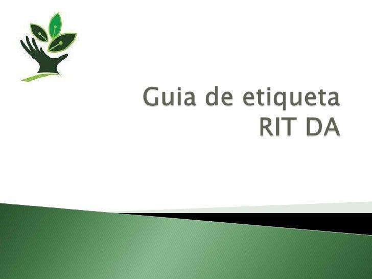 Guia de Etiqueta RIT DA