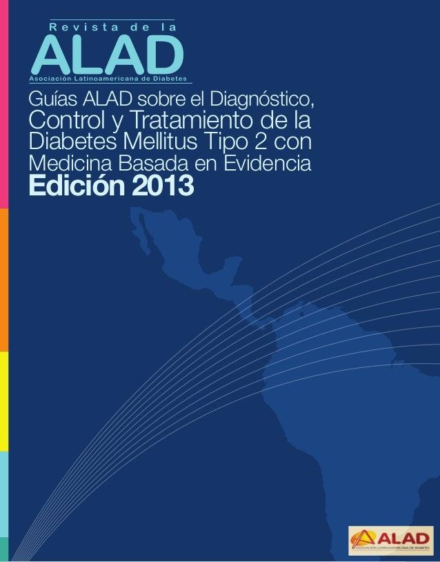 Guías ALAD sobre el Diagnóstico,  Control y Tratamiento de la Diabetes Mellitus Tipo 2 con Medicina Basada en Evidencia  G...