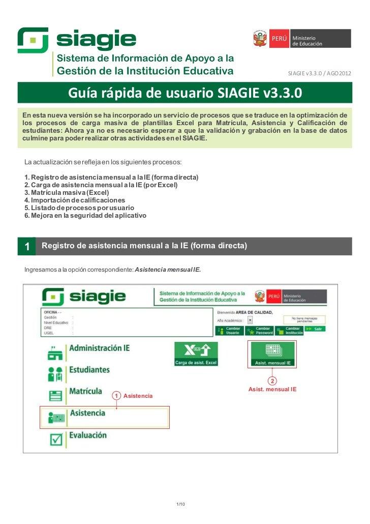 SIAGIE v3.3.0 / AGO2012               Guía rápida de usuario SIAGIE v3.3.0En esta nueva versión se ha incorporado un servi...