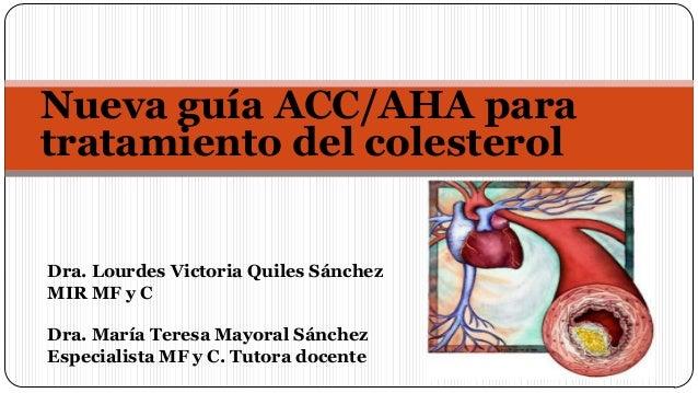 Actualización dislipemias - Guía AHA 2013.