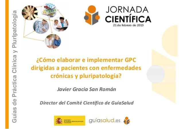 Guías de Práctica Clínica y PlurIpatología                                                                                ...