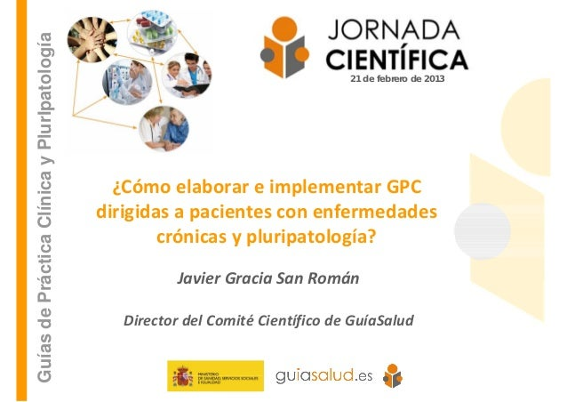 ¿Cómo elaborar e implementar GPC dirigidas a pacientes con enfermedades cr…