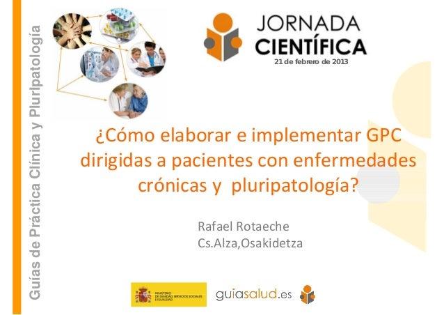 Guías de Práctica Clínica y PlurIpatología                                                                       21 de feb...