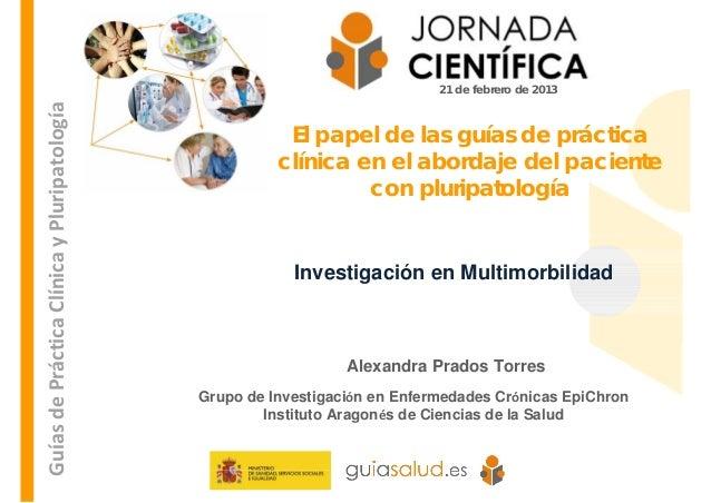 Investigación en multimorbilidad. El Papel de las guías de práctica clínic…
