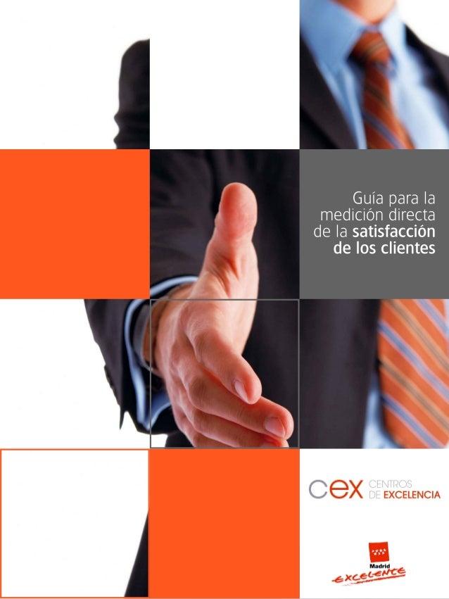 TÍTULO: Guía para la medición directa de la satisfacción de los clientes Parte teórica: © IAT (INSTITUTO ANDALUZ DE TECNOL...