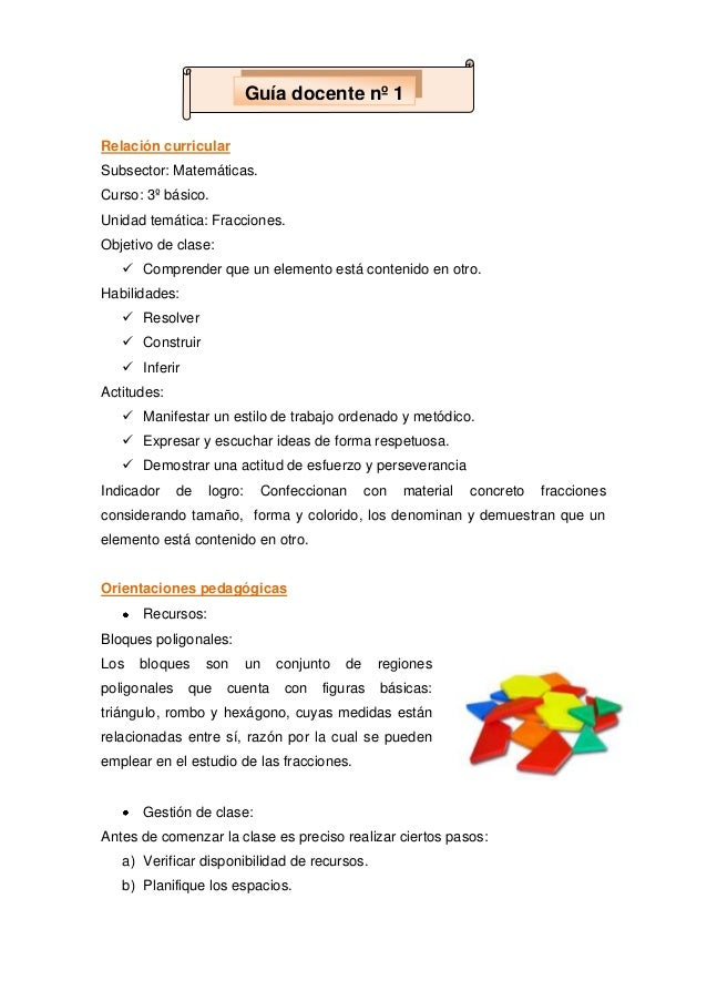 Relación curricular Subsector: Matemáticas. Curso: 3º básico. Unidad temática: Fracciones. Objetivo de clase:  Comprender...