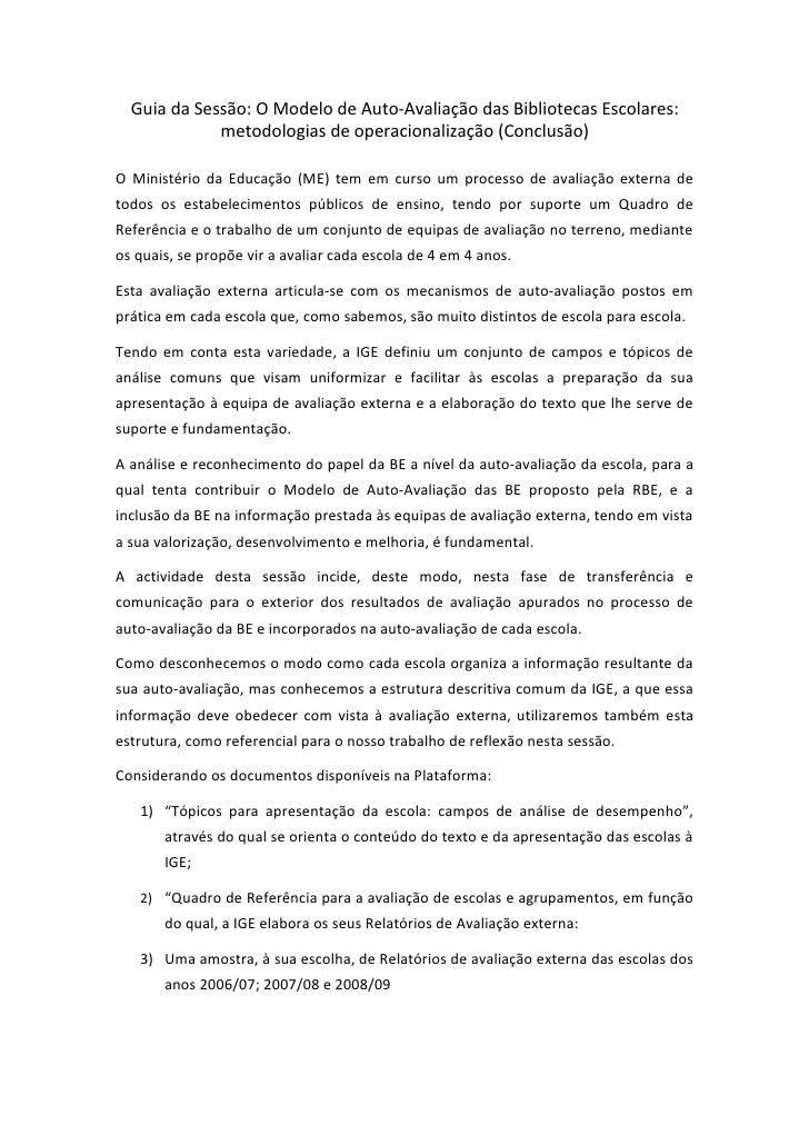 Guia da Sessão: O Modelo de Auto-Avaliação das Bibliotecas Escolares:              metodologias de operacionalização (Conc...
