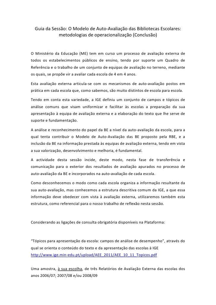 Guia da Sessão: O Modelo de Auto-Avaliação das Bibliotecas Escolares:             metodologias de operacionalização (Concl...