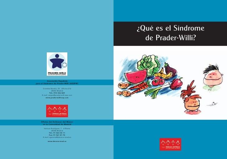 ¿Qué es el Síndrome                                             de Prader-Willi?           Asociación Españolapara el Sínd...