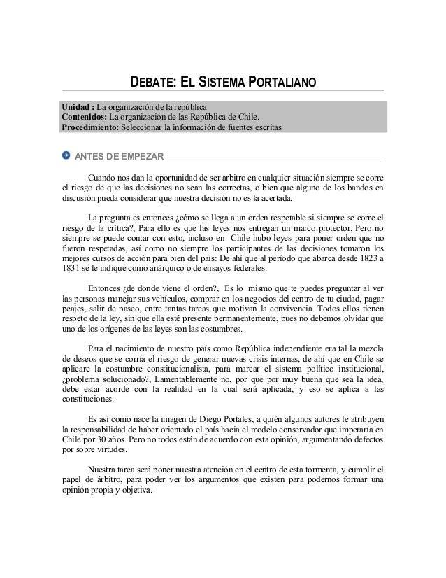 DEBATE: EL SISTEMA PORTALIANO Unidad : La organización de la república Contenidos: La organización de las República de Chi...