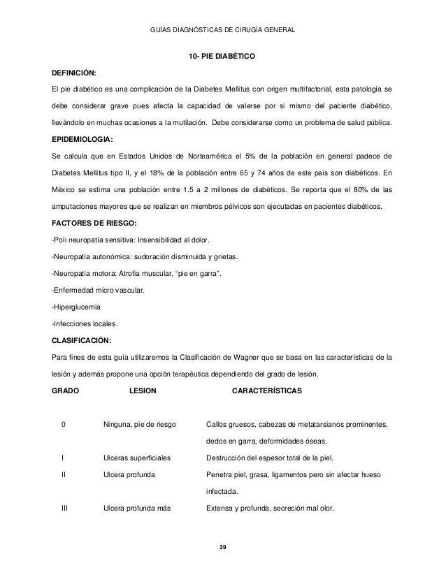 GUÍAS DIAGNÓSTICAS DE CIRUGÍA GENERAL                                             10- PIE DIABÉTICODEFINICIÓN:El pie diabé...