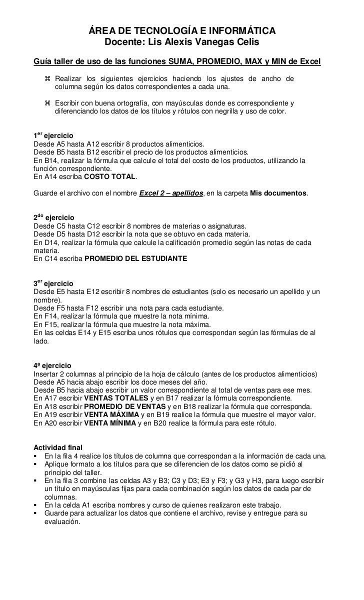 ÁREA DE TECNOLOGÍA E INFORMÁTICA                    Docente: Lis Alexis Vanegas CelisGuía taller de uso de las funciones S...