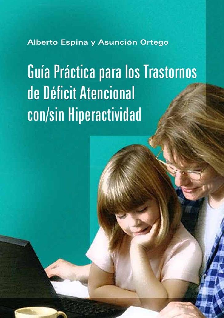 Guia práctica para los trastornos de déficit atencional con/sin hiperactividad