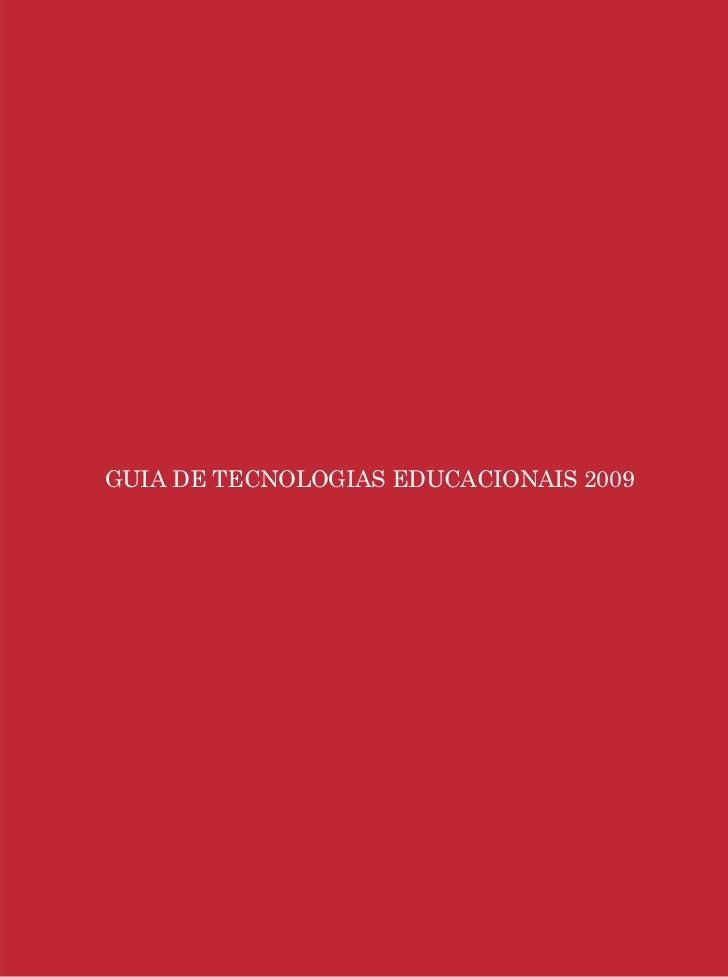Guia de Tecnologias Educacionais 2009/MECGUIA DE TECNOLOGIAS EDUCACIONAIS 2009                                            ...