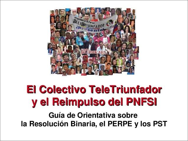 Proyecto SocioTecnológico PNFSIEl Colectivo TeleTriunfadorEl Colectivo TeleTriunfadory el Reimpulso del PNFSIy el Reimpuls...