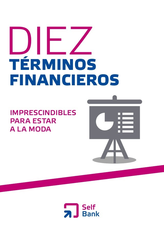 dieztérminosfinancierosimprescindiblespara estara la moda