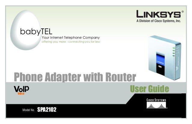 Phone Adapter with RouterCopyright and TrademarksSpecifications are subject to change without notice. Linksys is a registe...