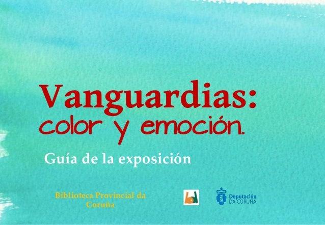 """Guía de la exposición """" Vanguardias: color y emoción""""."""