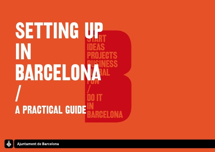 SETTING UPINBARCELONA/A PRACTICAL GUIDE