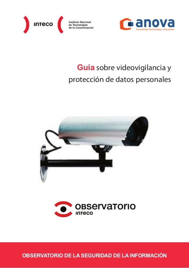 Guía sobre videovigilancia y protección de datos personales OBSERVATORIO DE LA SEGURIDAD DE LA INFORMACIÓN