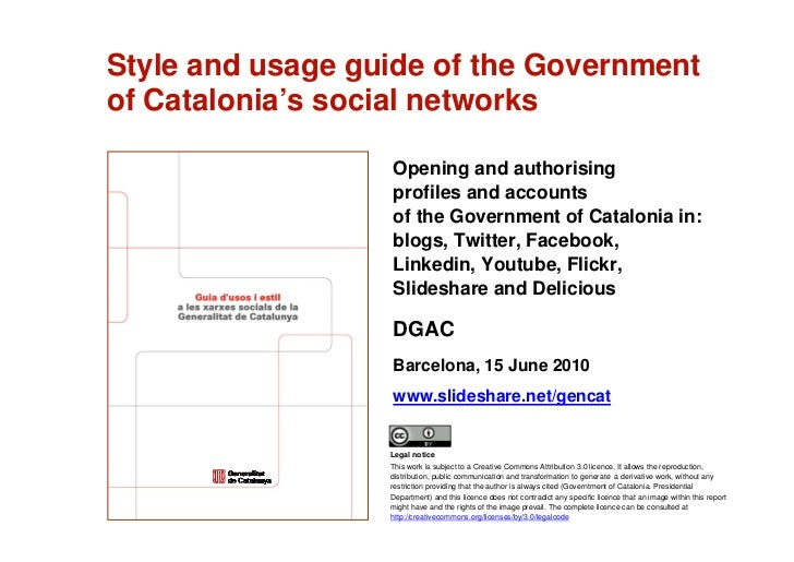 Style and usage guide of the Government     of Catalonia's social networks                        Opening and authorising ...