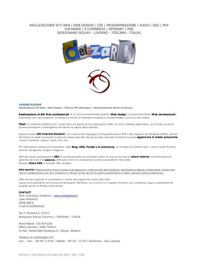 Delizard–WebDesigneSviluppoSitiWeb|RSS|Blog REALIZZAZIONESITIWEB|WEBDESIGN|CSS|PROGRAMMAZIONE|FLASH...