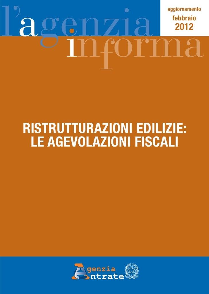 Guida Agenzia Entrate agevolazioni edilizie FEBBRAIO 2012