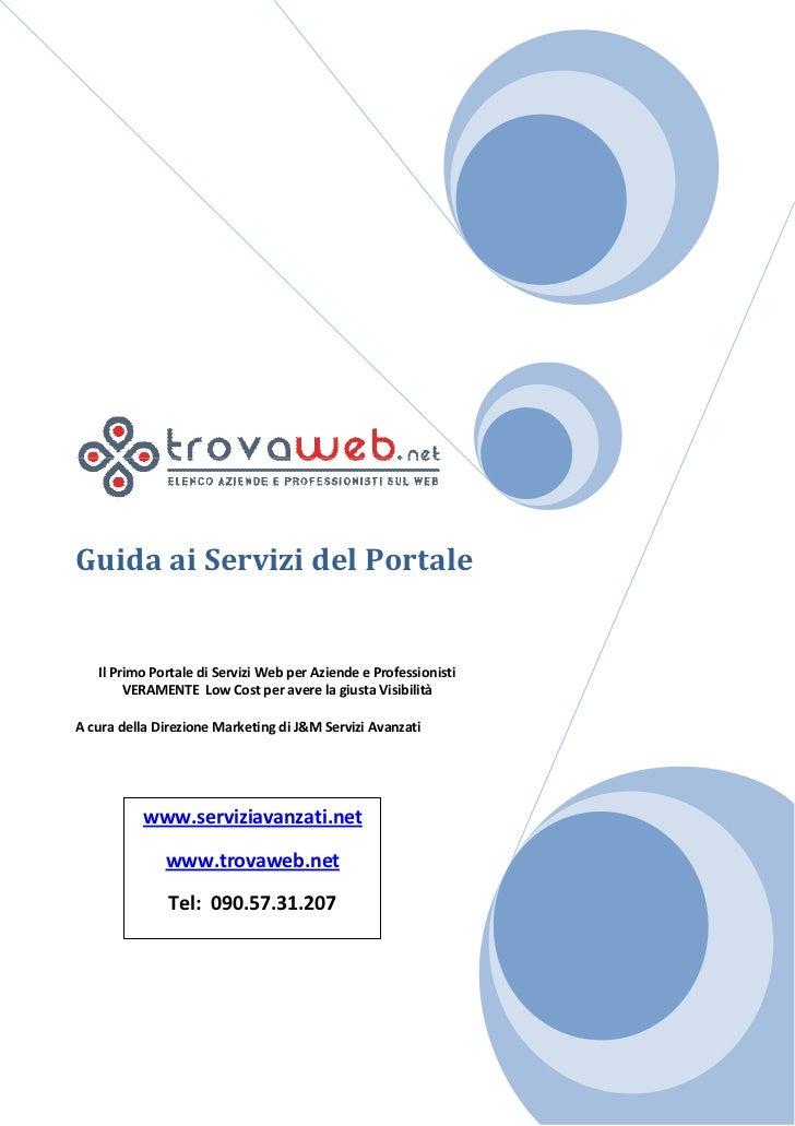 Guida ai servizi del portale trova web
