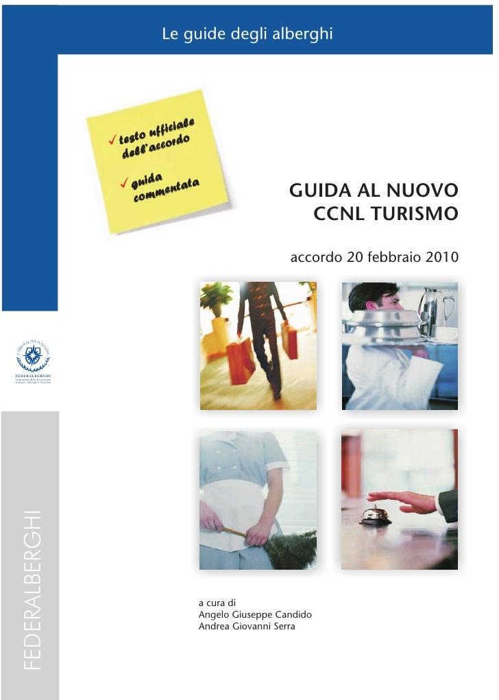 Guida al nuovo CCNL Turismo - accordo 20 febbraio 2010