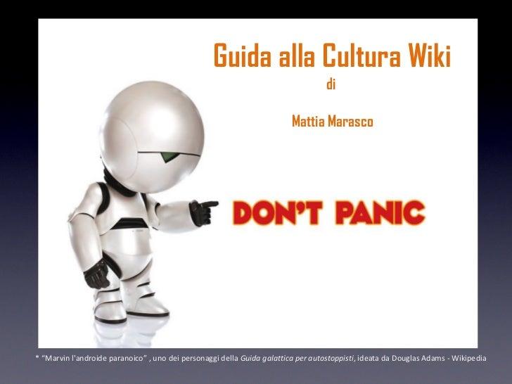 Guida alla Cultura Wiki                                                                                   di              ...