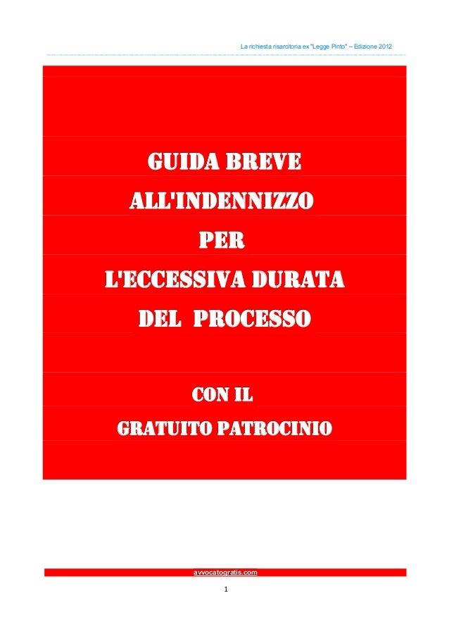 """La richiesta risarcitoria ex """"Legge Pinto"""" – Edizione 2012________________________________________________________________..."""