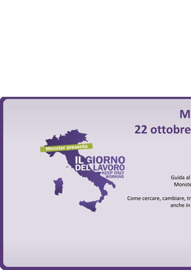 Milano  22 ottobre 2009 Silvia Zanella Guida al Lavoro 2010  Monster Mondadori Come cercare, cambiare, trovare lavoro  anc...
