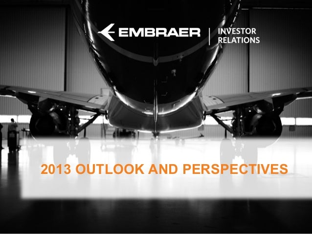 2013 OUTLOOK AND PERSPECTIVES                         Job Position