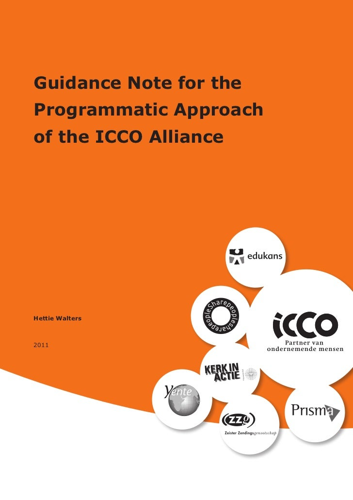 Guidance Note for theProgrammatic Approachof the ICCO AllianceHettie Walters2011