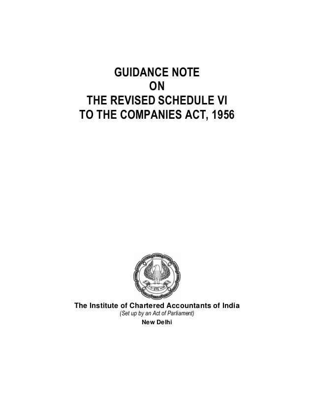 GUIDANCE NOTEONTHE REVISED SCHEDULE VITO THE COMPANIES ACT, 1956The Institute of Chartered Accountants of India(Set up by ...