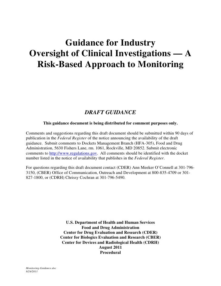 FDA GUIDANCE: Oversight Of Clinical Investigations Risk Based Approach To Monitoring Draft 1108