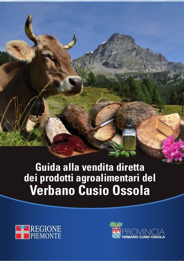 Guida alla vendita diretta dei prodotti agroalimentari del Verbano Cusio Ossola                                           ...